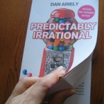 Dan Ariely Predictably Irrational -